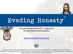 Evading Honesty Package
