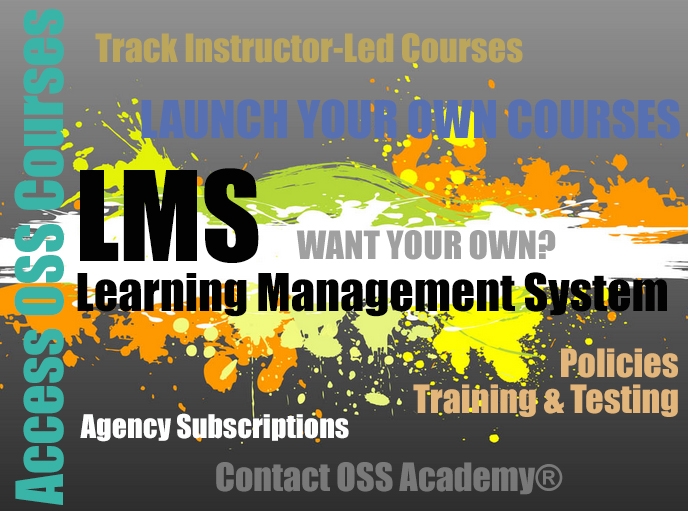OSS_Academy_LMS_Learning_Management_System_Law_Enforcement_Corrections_Telecommunications_TCOLE_Online_Courses
