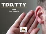 TDD/TTY for Telecommunicators #3812 (TCOLE) [OSS Option 1]
